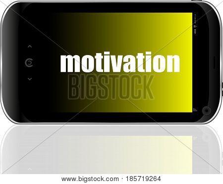Text Motivation. Business Concept . Detailed Modern Smartphone