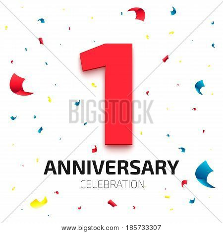 One year anniversary banner. 1 year jubilee celebration poster. Red number one with colored falling confetti on white background. Vector illustration
