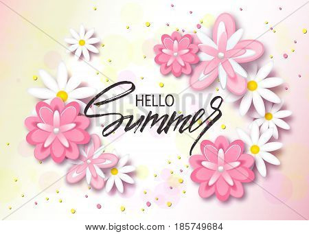 Hello summer background with beautiful flowers. Greeting card with hand drawn lettering. Vector illustration template, banners. Wallpaper, flyers, invitation, posters, brochure