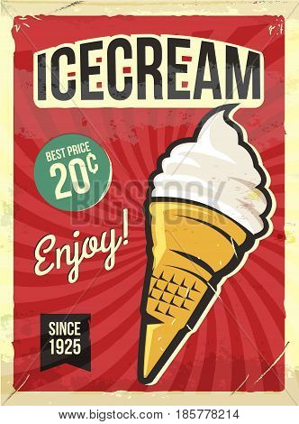 Grunge retro metal sign with icecream. Vintage advertising poster. Old fashioned design