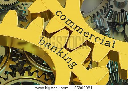 Commercial Banking concept on the gearwheels 3D rendering