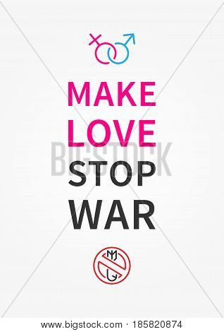 Make love stop war. Inspirational motivational quote on grey background. Positive affirmation for print poster banner decorative card. Vector typography concept graphic design illustration.