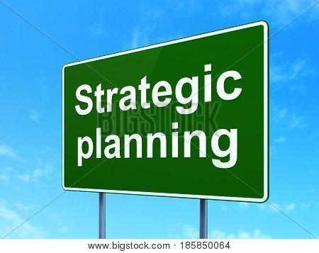 Finance concept: Strategic Planning on green road highway sign, clear blue sky background, 3D rendering