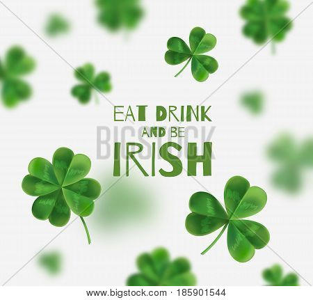 Vector illustration on St. Patrick's Day. From 3D-effect. There is space for text. Eat drink and be irish