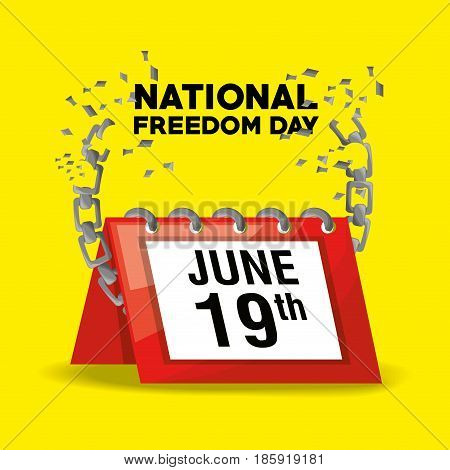 national freedom day with calendar and chain, vector illustration
