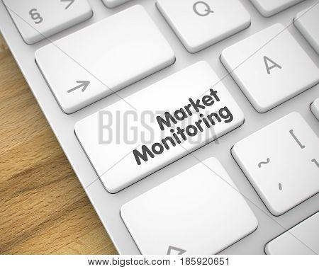 Modernized Keyboard Key Showing the InscriptionMarket Monitoring. Message on Keyboard White Key. Market Monitoring Keypad on the Metallic Keyboard. 3D Render.
