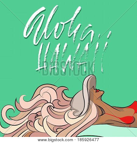 Hand drawn phrase Aloha Hawaii. Modern dry brush lettering design for posters, t-shirts, cards, invitations, stickers, banners, ets. Vector typography illustration. Girl sunbathing in a had.
