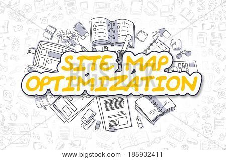 Site Map Optimization Doodle Illustration of Yellow Word and Stationery Surrounded by Doodle Icons. Business Concept for Web Banners and Printed Materials.