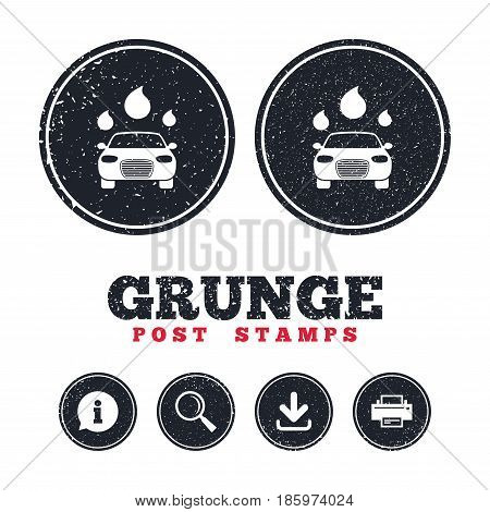 Grunge post stamps. Car wash icon. Automated teller carwash symbol. Water drops signs. Information, download and printer signs. Aged texture web buttons. Vector
