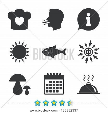 Chief hat with heart and cooking pan icons. Fish and boletus mushrooms signs. Hot food platter serving symbol. Information, go to web and calendar icons. Sun and loud speak symbol. Vector