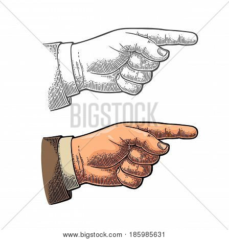 Pointing finger. Vector color and black vintage engraved illustration isolated on a white background. Hand sign for web poster info graphic