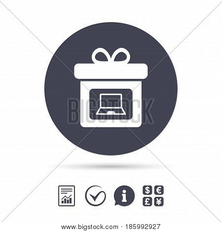 Gift box sign icon. Present with notebook pc symbol. Report document, information and check tick icons. Currency exchange. Vector