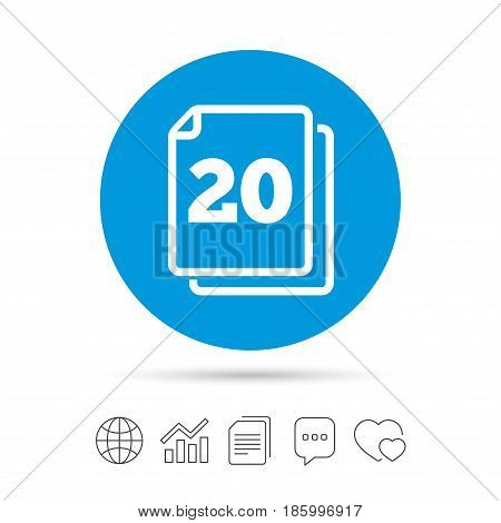 In pack 20 sheets sign icon. 20 papers symbol. Copy files, chat speech bubble and chart web icons. Vector