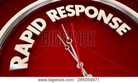 Rapid Response Fast Action Urgent Now Clock 3d Illustration poster