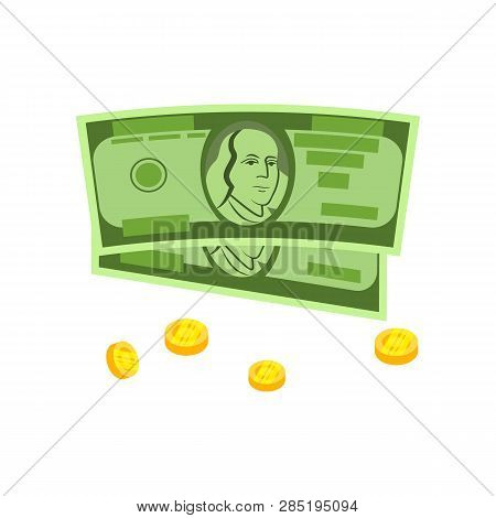 Two Banknotes And Coins Vector. Capital, Saving, Income. Money Concept. Vector Illustration Can Be U