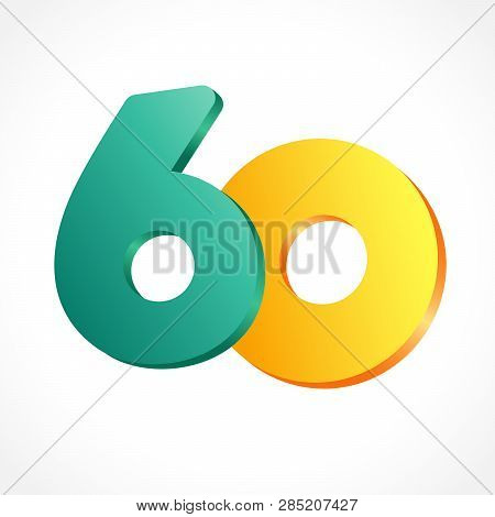 60 Th Years Old Congrats. Isolated Abstract Colored Graphic Design Template. Up To 60 Or -60 % Off L