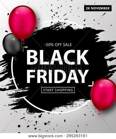 Black Friday Sale Poster. Seasonal Discount Banner With Black, Pink Balloons And Black Grunge Frame