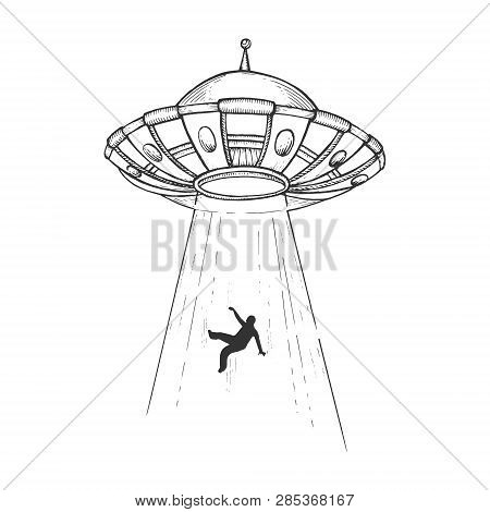 Ufo Flying Saucer Kidnaps Human Person Sketch Engraving Vector Illustration. Scratch Board Style Imi