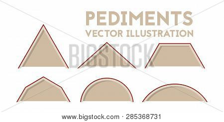 Different Types Of Pediments. Vector Illustration. Set Of Construction Drawings.