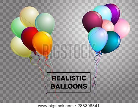 Balloons Isolated Colorful Vector Set On Transparent Background. Festive Birthday Or New Year Celebr