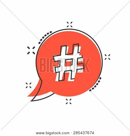 Vector Cartoon Hashtag Icon In Comic Style. Social Media Marketing Concept Illustration Pictogram. H