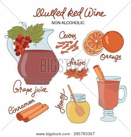Non Alco Mulled Wine Merry Christmas And New Year Recipe Dessert Vector Illustration Set For Print,