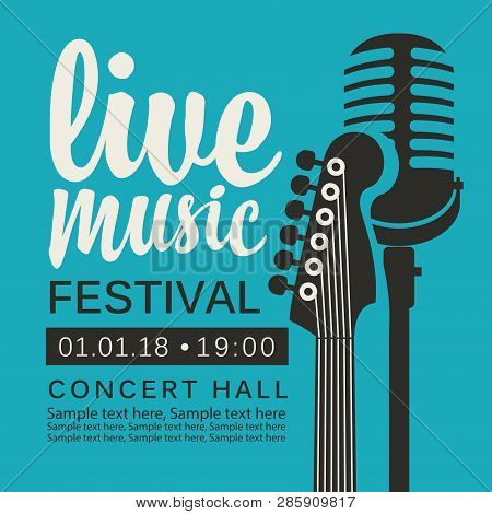 Vector Poster For Live Music Festival Or Concert With Neck Of Acoustic Guitar, Microphone And Place
