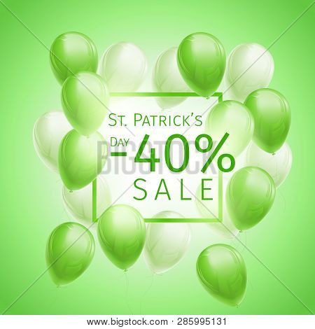 40 Percent Off Sale St. Patricks Day Sale Banner With Flying Green And White Balloons And Frame On G