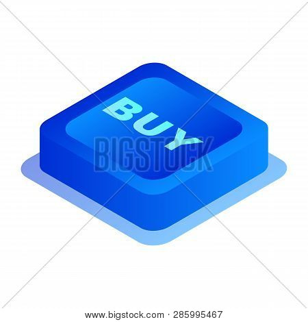 Buy Button Icon. Isometric Of Buy Button Vector Icon For Web Design Isolated On White Background