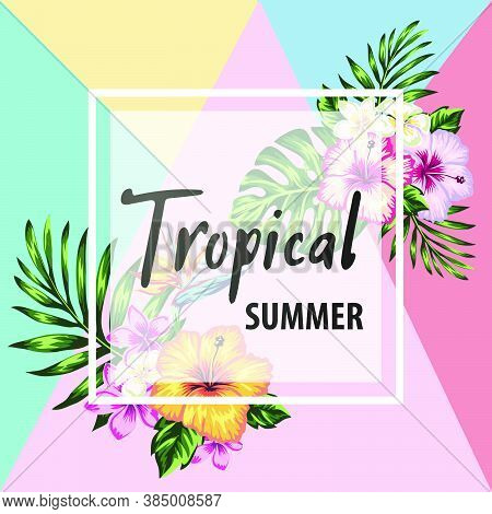 Tropical Flowers And Palm Leaves Summer Banner Graphic Background Exotic Floral Invitation Flyer. De