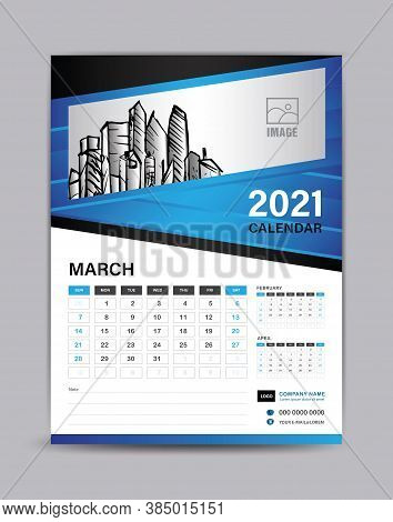 Wall Calendar Template For 2021 Year. March Month Layout. Desk Calendar 2021 Template With Illustrat