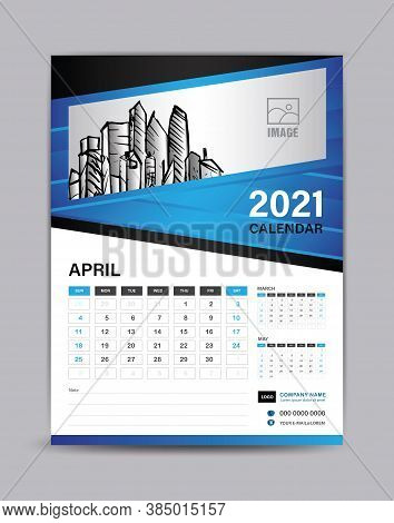 Wall Calendar Template For 2021 Year. April Month Layout. Desk Calendar 2021 Template With Illustrat