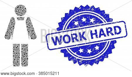Work Hard Dirty Stamp Seal And Vector Recursive Collage Worker Person. Blue Seal Includes Work Hard