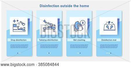 Outside Home Disinfection Onboarding Mobile App Page Screens. Shops, Tabletops, Public Places Disinf