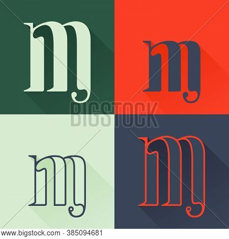 Classic M Letter Logo Set In Renaissance Style. Four Style Condensed Serif Font. Perfect To Use In A