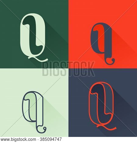 Classic Q Letter Logo Set In Renaissance Style. Four Style Condensed Serif Font. Perfect To Use In A