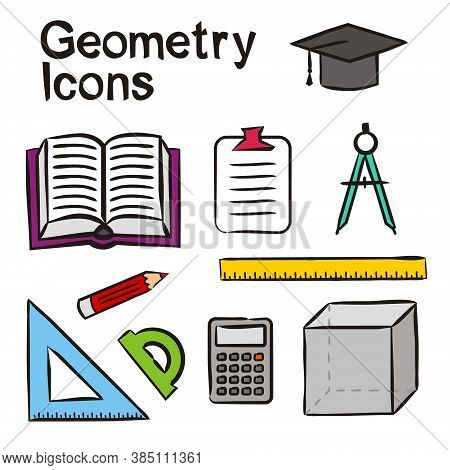Set Of Hand-drawn Icons On The Theme Of Maths And Geometry. Pictograms Of Ruler, Square, Protractor,