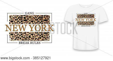 New York Slogan Typography On Leopard Texture. Fashion T-shirt Design. Girls Tee Shirt Trendy Print