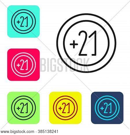 Black Line Alcohol 21 Plus Icon Isolated On White Background. Prohibiting Alcohol Beverages. Set Ico