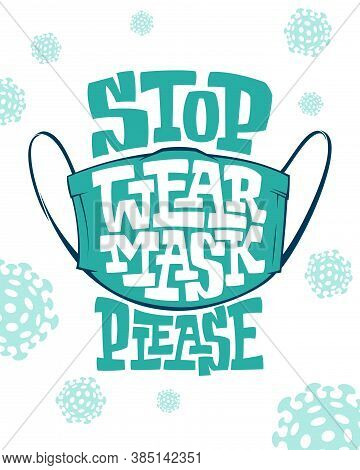 Banner With Inscription Wear Face Mask Please On White Background With Bacteria. Illustration To Pre