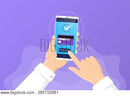 Pay By Credit Card From Phone. Mobile Cellphone Banking App. Online E-payment By Card. Hand Hold Sma