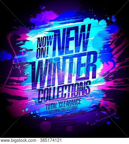 New winter collections, total clearance autumn collections now on, sale poster design, rasterized version