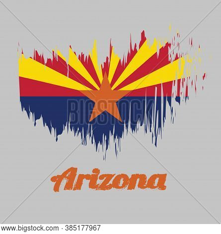 Brush Style Color Flag Of Arizona, Red And Weld-yellow On The Top Half, With Star And The Rest Of Th