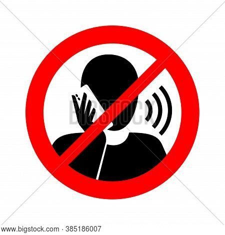 No Phone Talking (quiet Please)  - Prohibition Attention Sign With Crossed Human Silhouette Talking