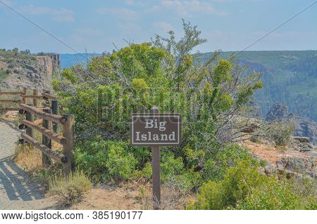 The Sign For Big Island Lookout On The Black Canyon North Rim In Gunnison National Park In Colorado