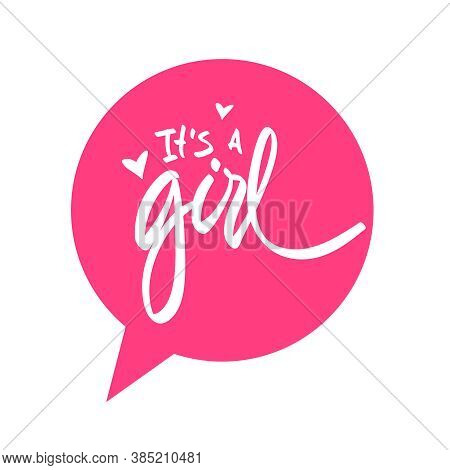 Vector Handwriting Words It S A Girl. Handdrawn Ink Brush Lettering Design For Holiday Greeting Card