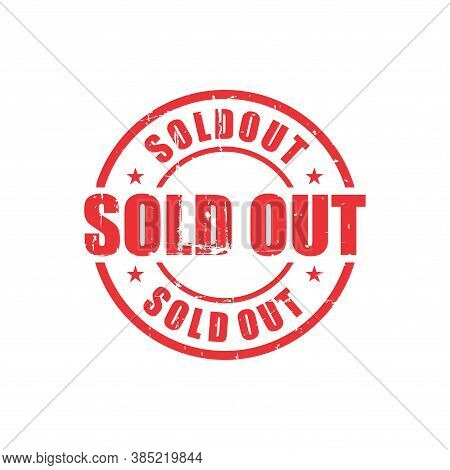 Sold Out Text Stamp. Sold Out Round Grunge Sign. Stamp Sold Out Grunge, Typeset Typography, Grungy D