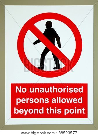 No Unauthorised Persons Sign