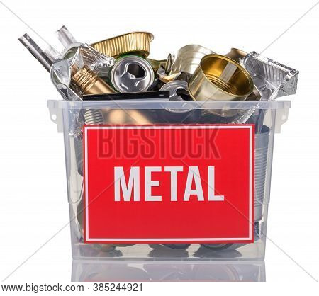 Recycling Concept. Metal Beverage Cans And Cans In A Container With The Inscription Metal Isolated O