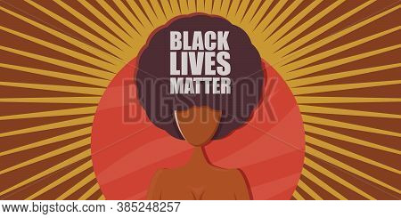 Black Lives Matter Banner With Afro American Girl Silhouette With Afro Style Hair. Black Lives Matte